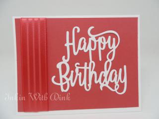 Happy Birthday Thinlits, Inkin With Dink